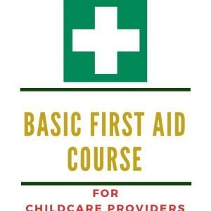 Basic First Aid Course for Childcare Providers