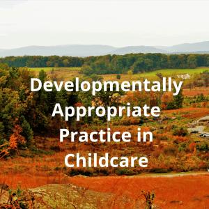 Developmentally-Appropriate-Practice