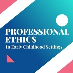 professional ethics in care setting